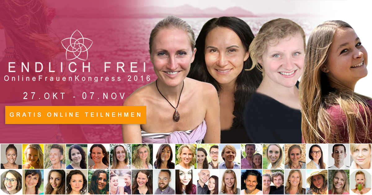 Endlich Frei - zum Online Frauen Kongress anmelden